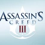 Assasin's Creed III: Poco tempo all'arrivo