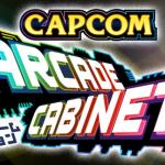 Capcom Arcade Cabinet – Informazioni e date di uscita