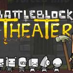 BattleBlock Theater festeggia la festa della mamma!
