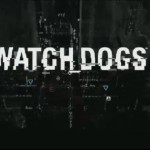 E3 2013 – Conferenza Ubisoft, Watch Dogs
