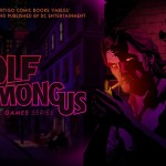 Un trailer per The Wolf Among Us