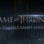 Game of Thrones a Telltale Games series: considerazioni.