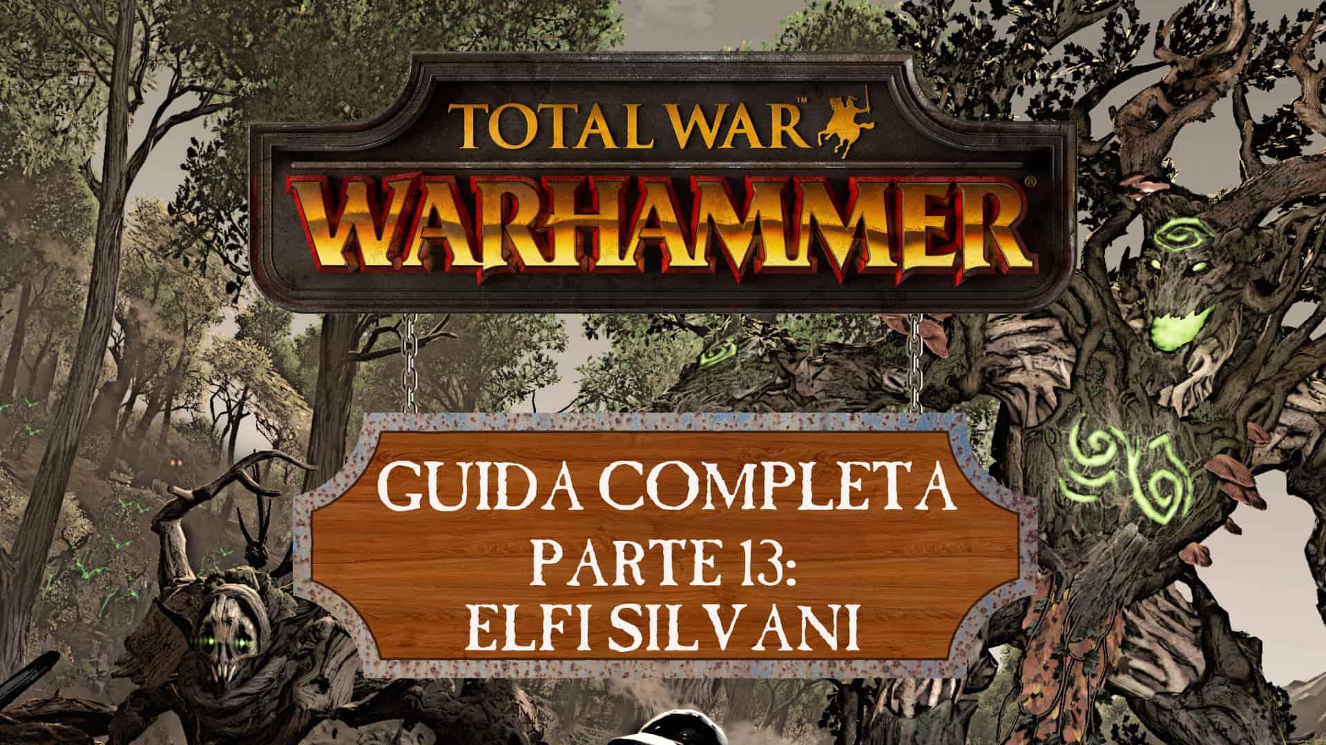 Guida a Total War: Warhammer – Elfi Silvani