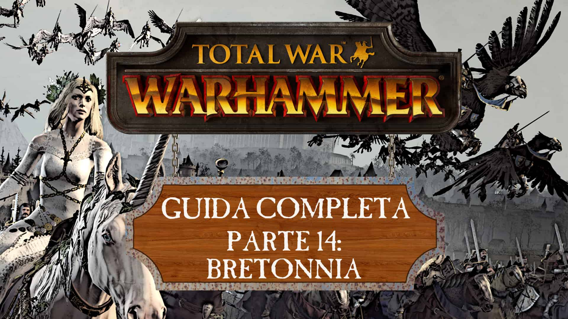 Guida a Total War: Warhammer – Bretonnia